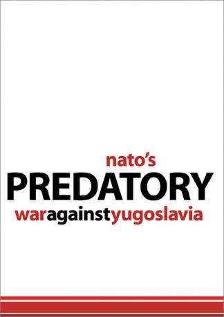 Nato's Predatory War Against Yugoslavia by Harpal Brar pamphlet cover