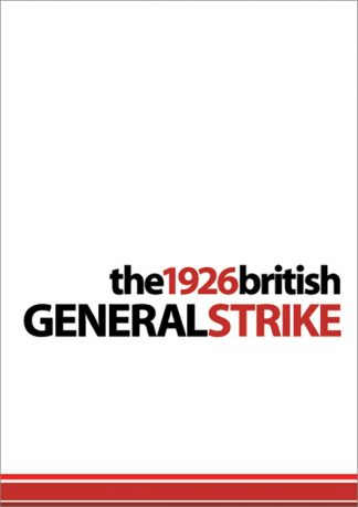 The 1926 British General Strike by Harpal Brar paphlet cover