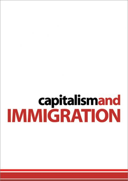 Capitalism and Immigration by Harpal Brar pamphlet cover