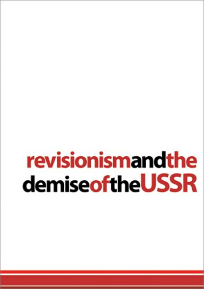 Revisionism and the Demise of the USSR by Harpal Brar pamphlet cover