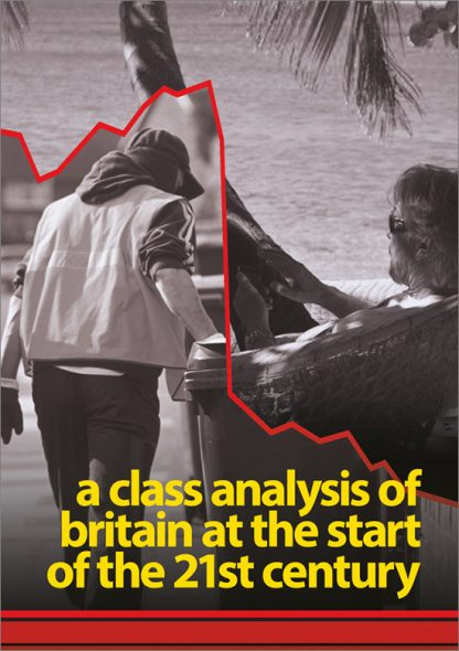 A Class Analysis of Britain at the Start of the 21st Century by Ella Rule pamphlet cover