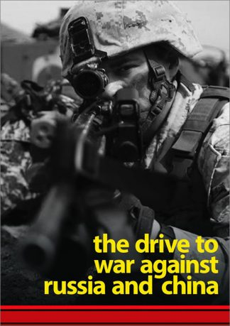 The Drive to War Against Russia and China by Joti Brar cover