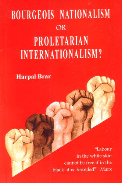 Bourgeois nationalism or proletarian internationalism