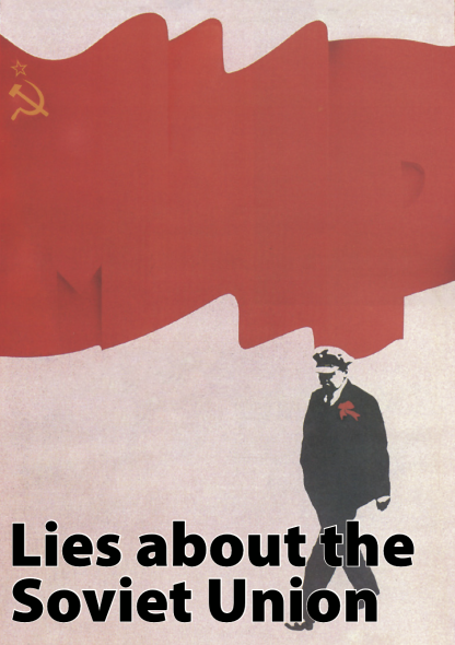 Lies about the Soviet Union