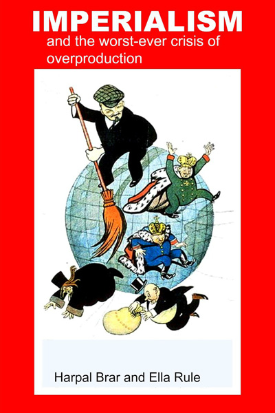 Imperialism and the worst-ever crisis of overproduction