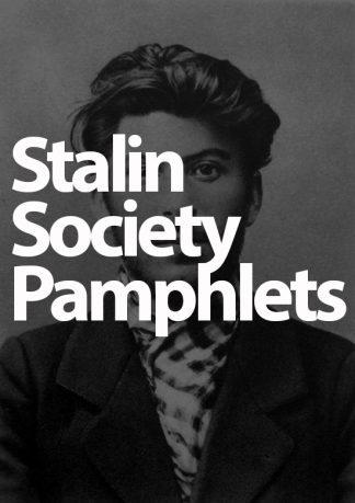 Stalin Society pamphlets