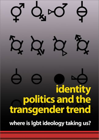 Identity Politics and the Transgender Trend pamphlet cover